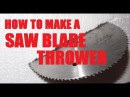 How To Make: The Saw Blade Slinger (The Disaster Bat)