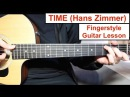 TIME - Hans Zimmer (Inception) | Fingerstyle Guitar Lesson (Tutorial) How to play Fingerstyle