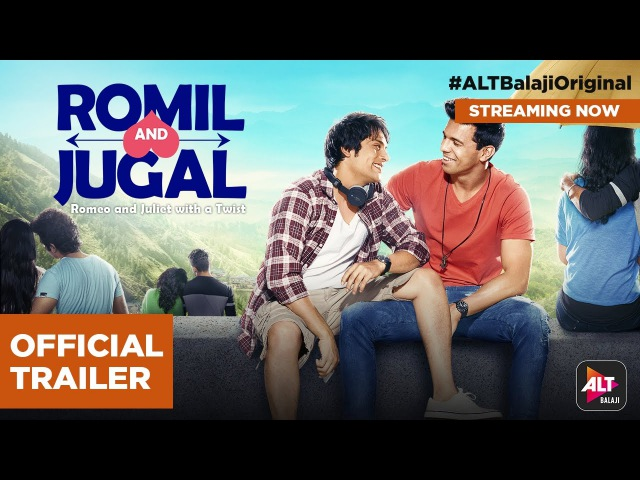 Romil and Jugal | Rajeev Siddhartha Manraj Singh | Directed by Nupur Asthana | ALTBalajiOriginal