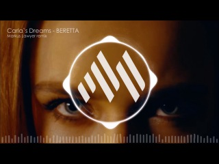 Carla`s Dreams - Beretta (Markus Lawyer remix) [FREE DOWNLOAD]