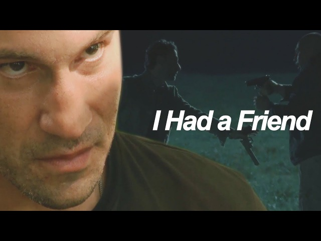 Rick and Shane | I Had a Friend