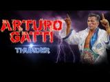 Arturo Gatti - Thunder - Highlights Motivation