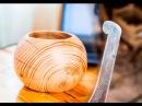 Как сделать круглую вазу из дерева своими руками. Стамеска своими руками.