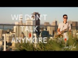 Justin Ward- We Don't Talk Anymore (Charlie PuthSelena Gomez) ft. Desmond Amos