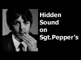 Hidden Sound On The Beatles Sgt. Pepper's Lonely Hearts Club Band Album