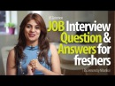Job Interview Question Answers for freshers - Free Job Interview tips English Lessons