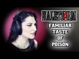 Angel Wolf-Black - Familiar Taste of Poison (Halestorm Cover)