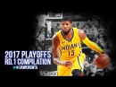Paul George Full Series Highlights vs Cavaliers in 2017 Playoffs Round 1- 28 PPG, 8 RPG, 7 APG!
