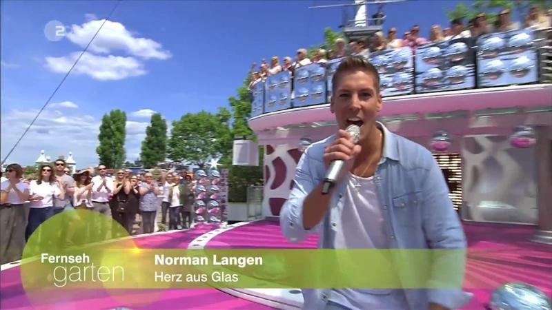 Norman Langen - Herz aus Glas (ZDF Fernsehgarten 21.05.2017)