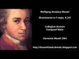W. A. Mozart Divertimento in F major, K.247 - Collegium Aureum, Franzjosef Maier (Audio video)