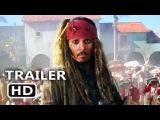 Пираты Карибского моря: Мертвецы не рассказывают сказки (2017).Трейлер №2.