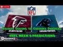 Atlanta Falcons vs. Carolina Panthers   #NFL WEEK 9   Predictions Madden 18