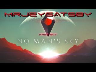 No Man's Sky [Знакомство с игрой]