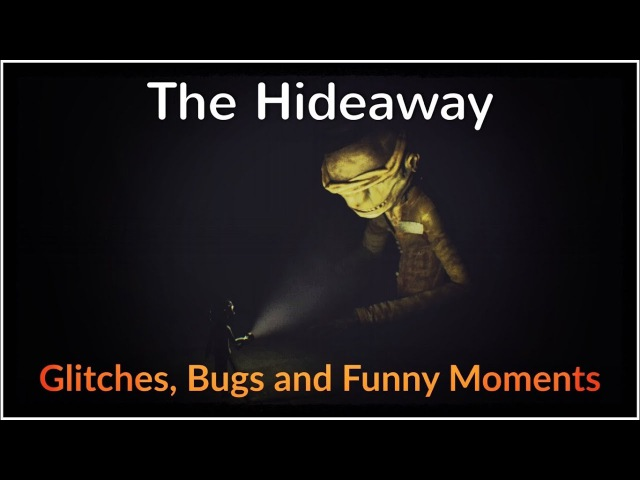 Little Nightmares - Glitches, Bugs and Funny Moments 8 (The Hideaway Edition)