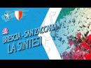 Brescia-San Zaccaria, la sintesi
