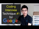 Problem Solving Technique 1 for Coding Interviews with Google, Amazon, Microsoft, Facebook, etc.