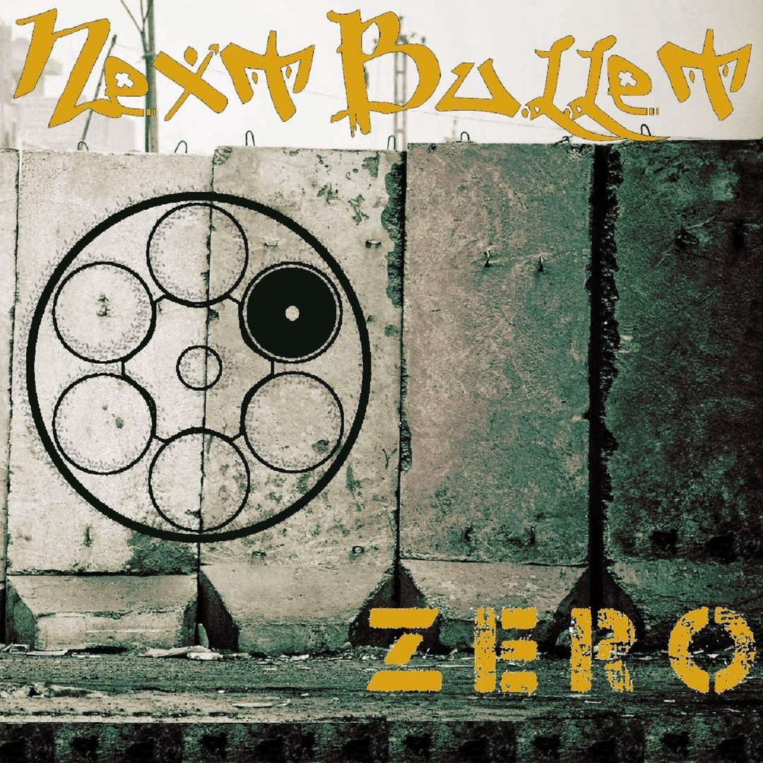 Next Bullet - Zero (2017)