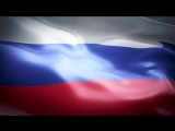 Russia anthem  flag FullHD _ Россия гимн и флаг