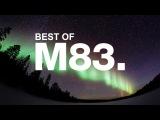 Best of M83