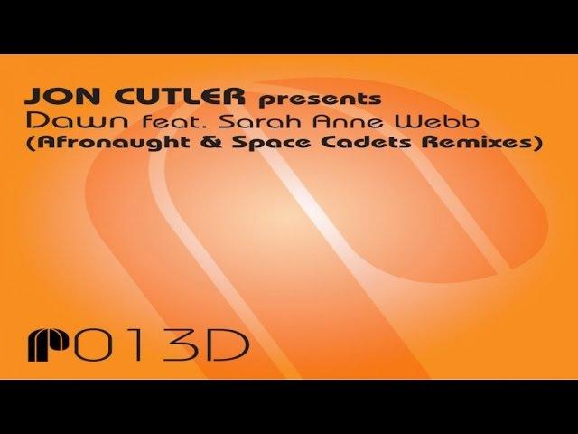 Jon Cutler presents Dawn feat. Sarah Anne Webb (Afronaught Reconstruction)