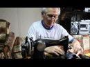 видео урок по ремонту швейных машинок с Равилем 1 серия...