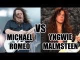 Michael Romeo Vs Yngwie Malmsteen