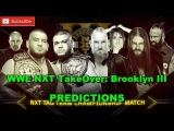 WWE NXT TakeOver Brooklyn III NXT Tag Team Championship Authors of Pain vs. SAnitY WWE 2K17