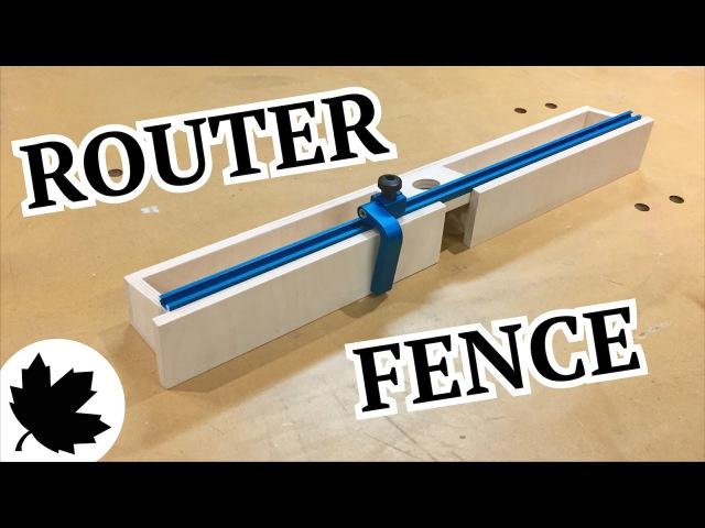 Make It - Adjustable Router Fence