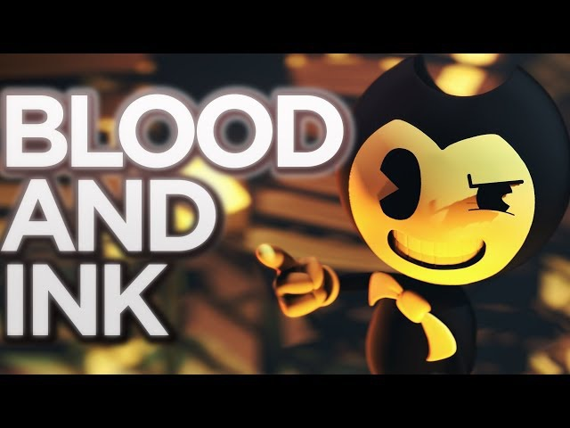 [SFM] Blood and Ink (BENDY AND THE INK MACHINE SONG)
