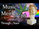Music of Memes - Through the Years (remastered)