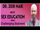 Dr Zakir Naik !! Sex education ?? Challenging Statement by zakir naik on Peace TV 2017