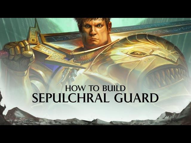 Warhammer Underworlds - Shadespire - How to build Sepulchral Guard.