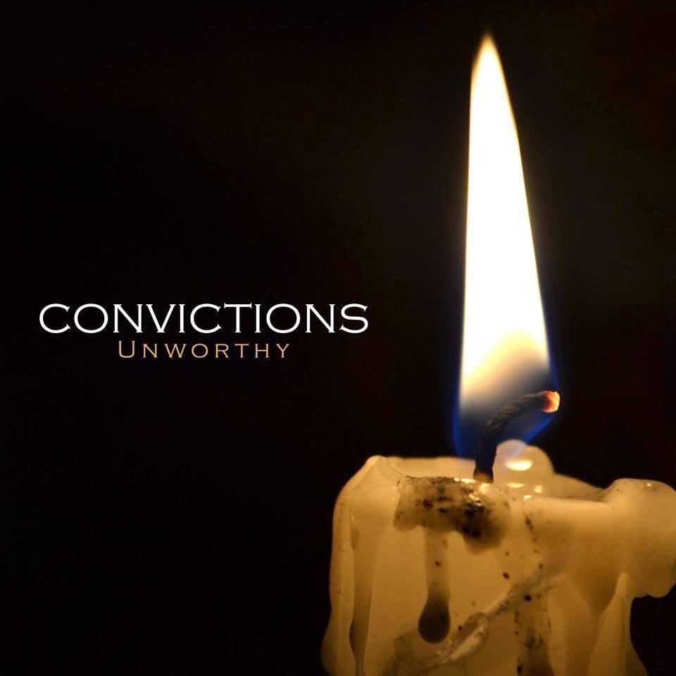 Convictions - Unworthy (EP) (2013)