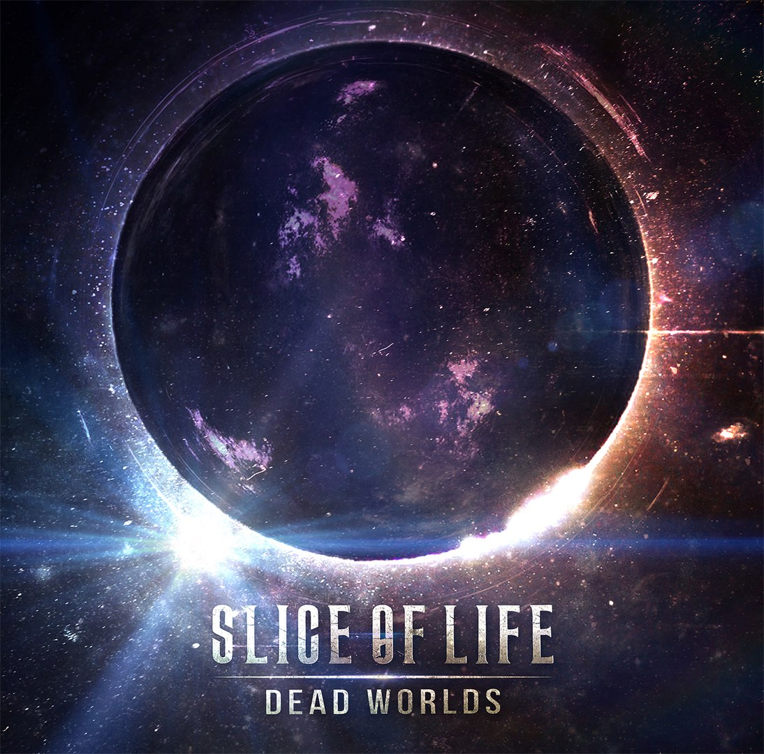 Slice Of Life - Dead Worlds [EP] (2017)