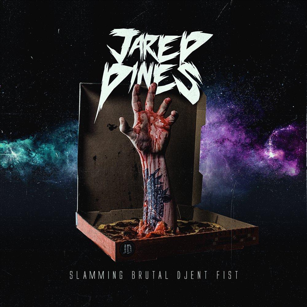 Jared Dines - Slamming Brutal Djent Fist [EP] (2017)