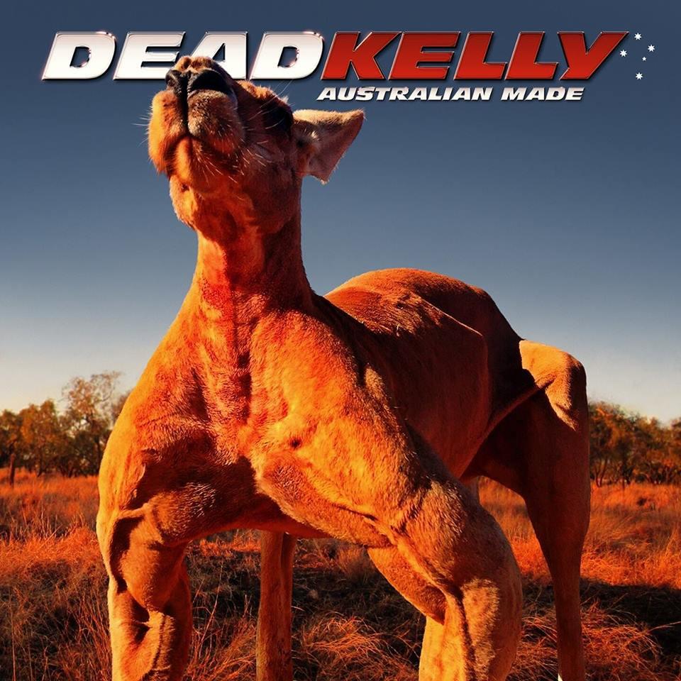 Dead Kelly - Australian Made (2017)