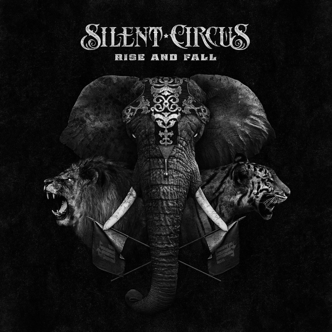 Silent Circus - Rise and Fall (2017)