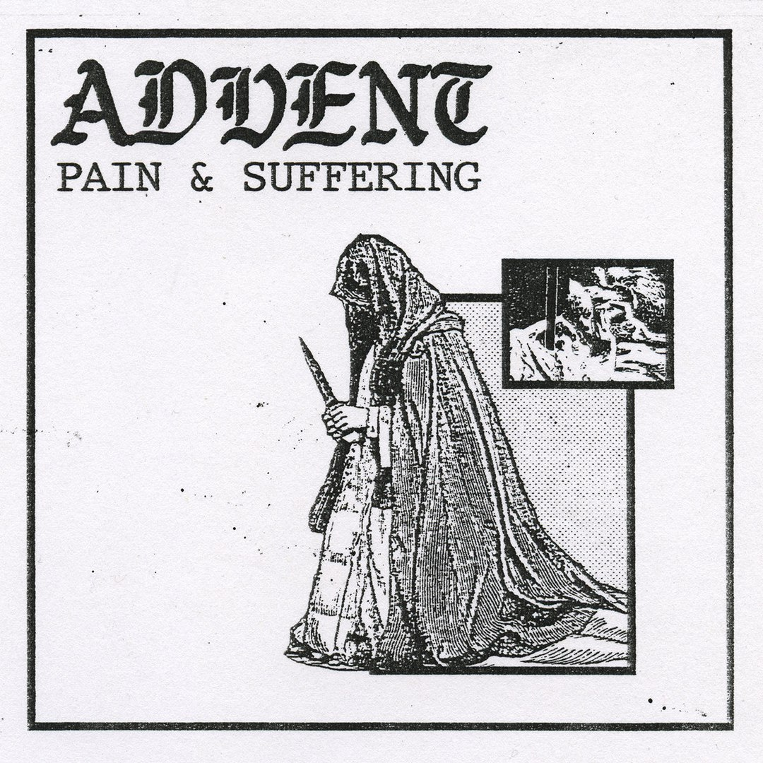 Advent - Pain & Suffering [EP] (2017)