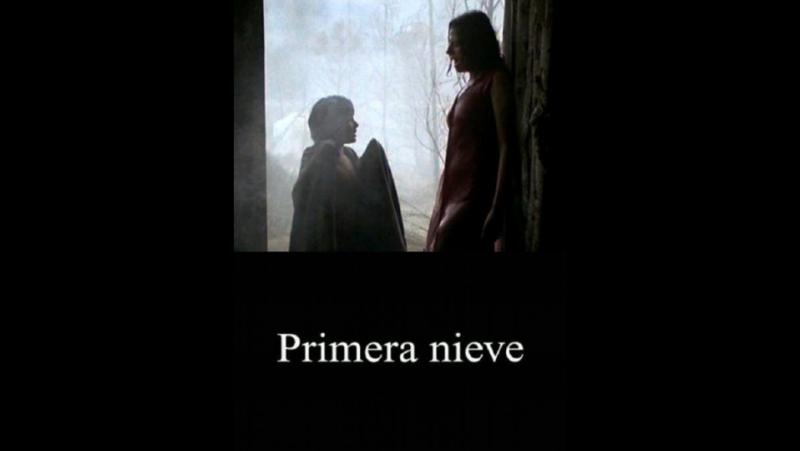 Первый снег \ Primera nieve (2006) Аргентина