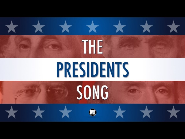 THE PRESIDENTS SONG Presidents' Day George Washington to Donald Trump