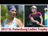 Svetlana Kuznetsova vs Yulia Putintseva 2017 St. Petersburg Ladies Trophy QF Highlights HD720p50