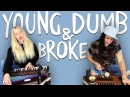 Young Dumb Broke Walk off the Earth Khalid Cover