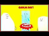 FLeCK - Ganja Day!
