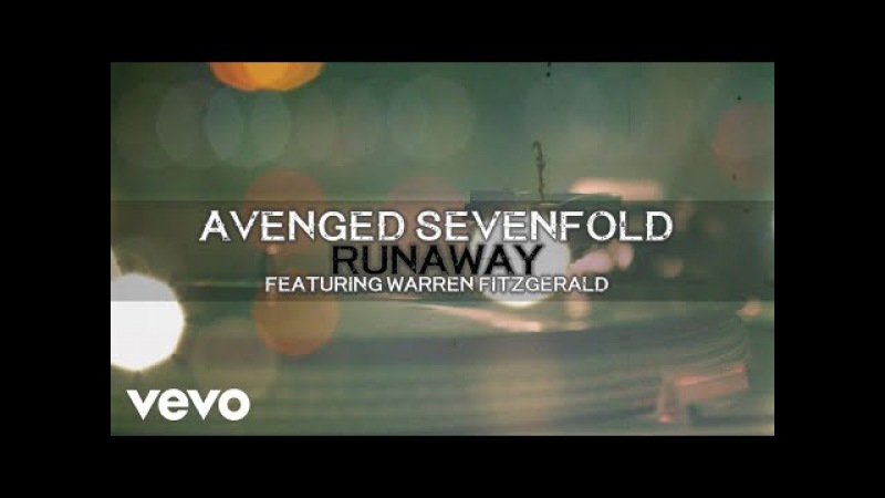 Avenged Sevenfold - Runaway ft. Warren Fitzgerald