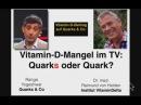 Quarks Co behauptet, dass Vitamin D Mangel kein Problem sei !