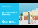 Learn English Listening | Beginner: Lesson 2. Jessica's First Day of School