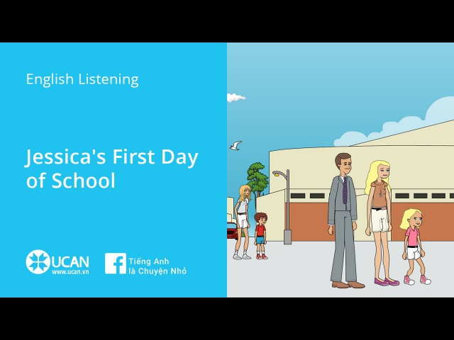 Learn English Via Listening Beginner Lesson 2 Jessica's First Day of School