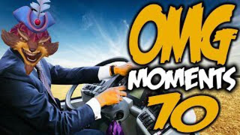 Dota 2 OMG Moments 70
