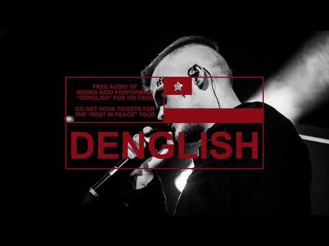 SIERRA KIDD - DENGLISH prod. by JURA KEZ (Official Audio)