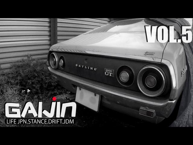 GAIJIN (vol. 5) Утилизация Silvia S15. Sky KenMary. Магаз с тюн. SuperAutobacs. Про штрафы!